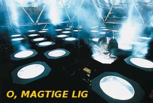 o_magtige_lig